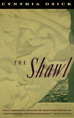 The Shawl By Ozick, Cynthia